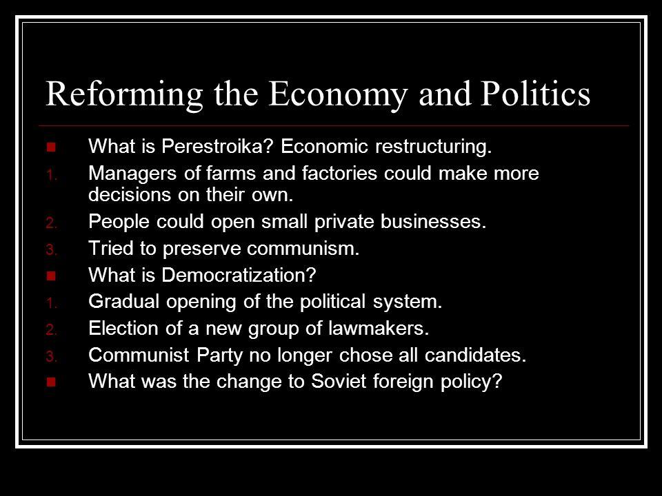Reforming the Economy and Politics