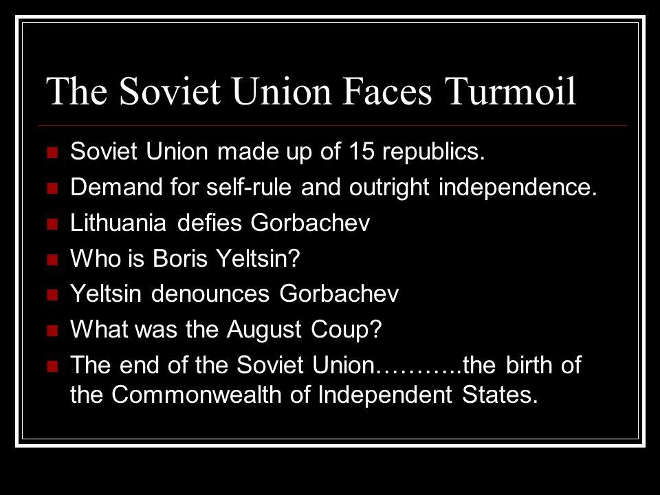 The Soviet Union Faces Turmoil