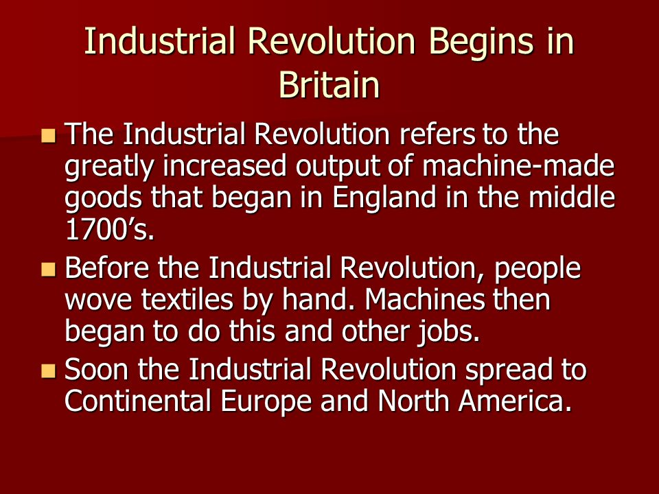Industrial Revolution Begins in Britain
