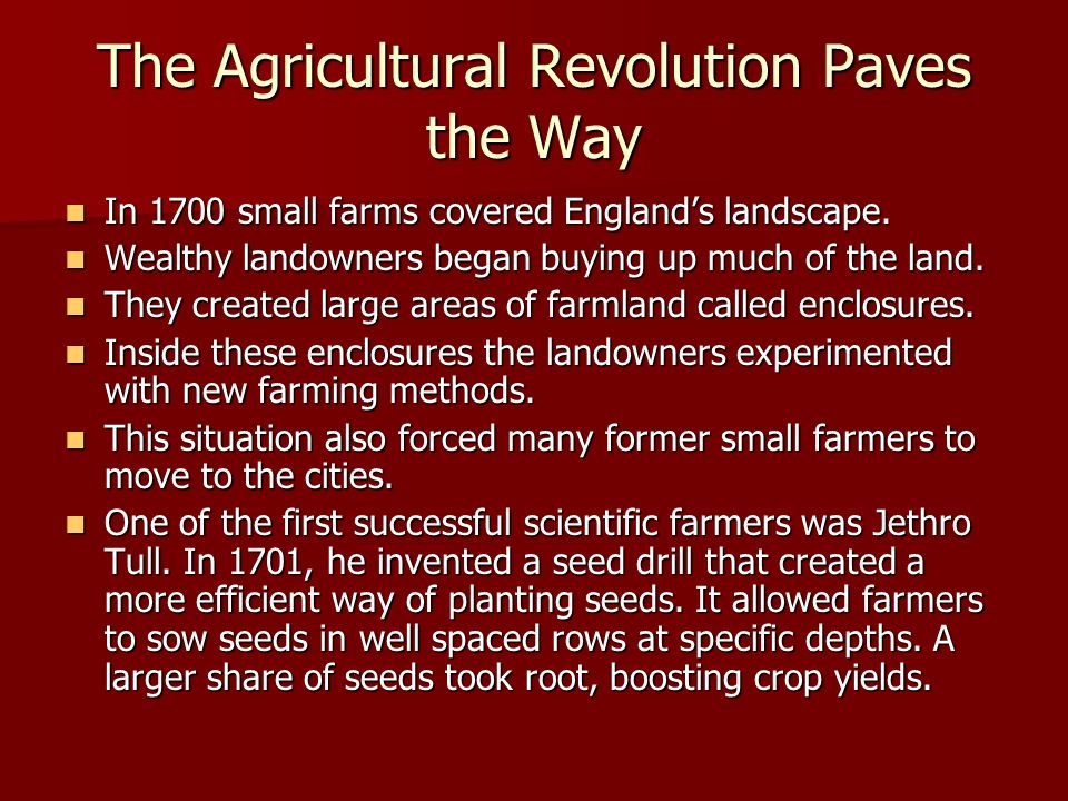 The Agricultural Revolution Paves the Way