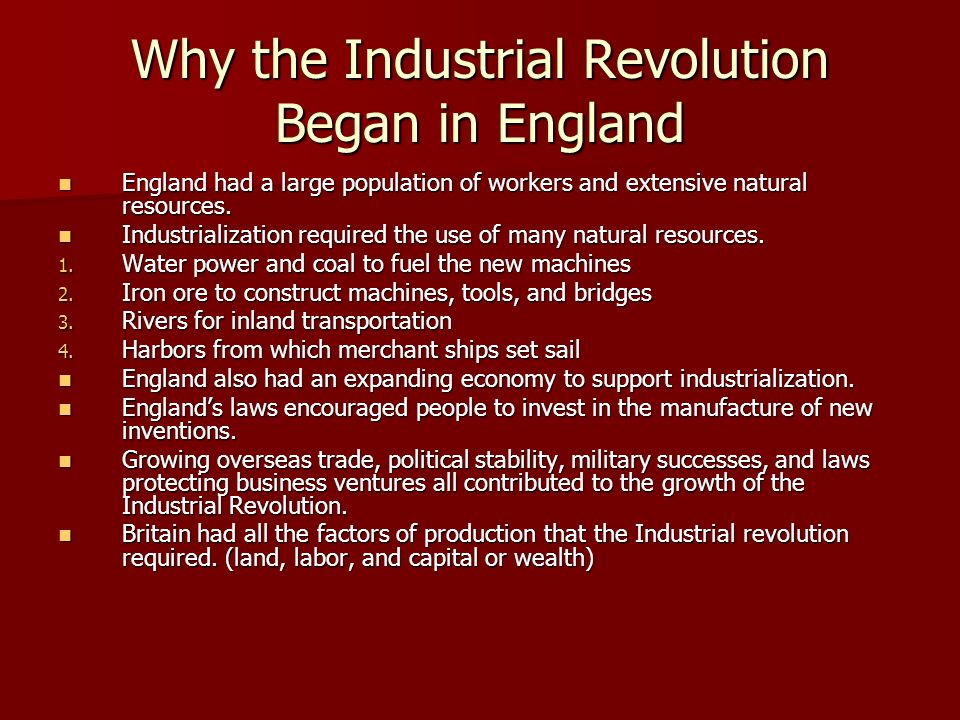 Why the Industrial Revolution Began in England