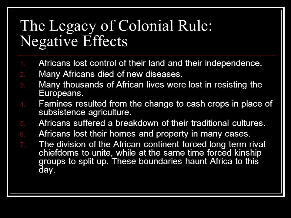 The Legacy of Colonial Rule: Negative Effects