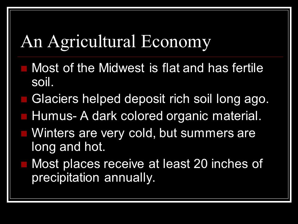 An Agricultural Economy
