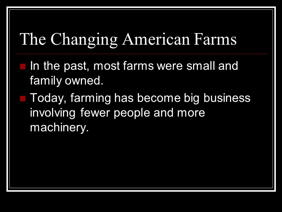 The Changing American Farms
