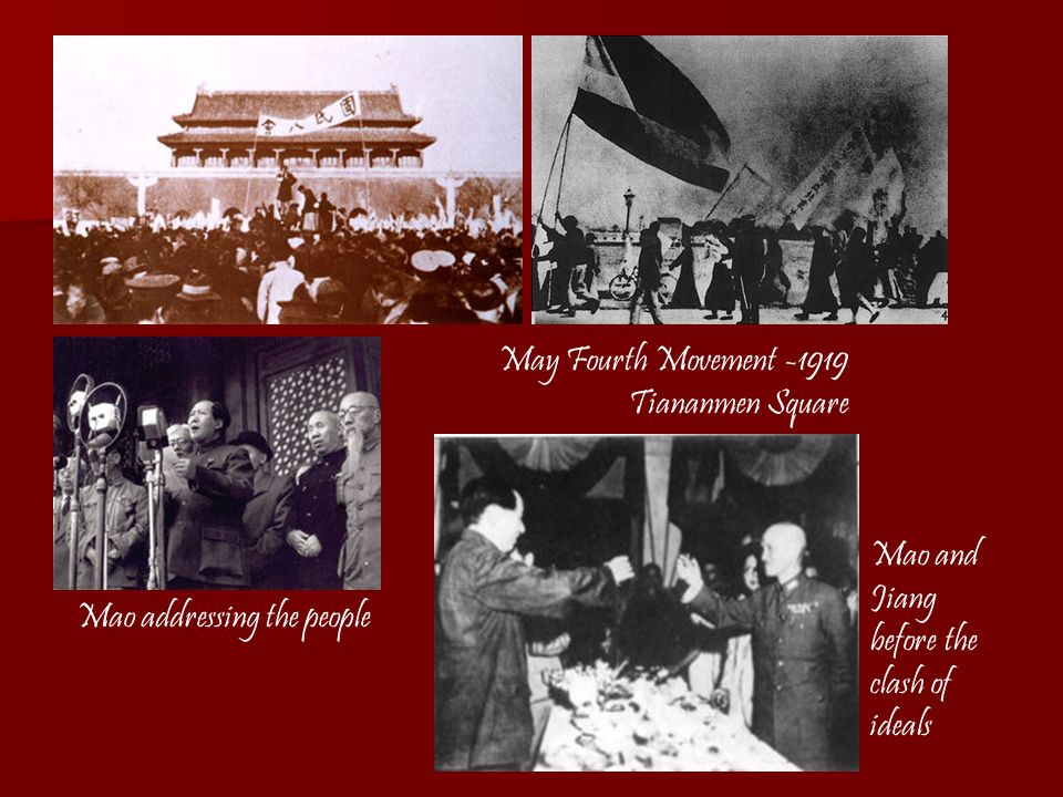 May Fourth Movement -1919 Tiananmen Square