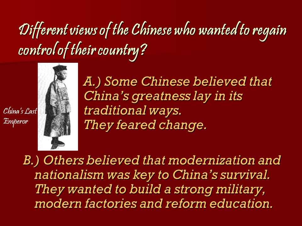 Different views of the Chinese who wanted to regain control of their country
