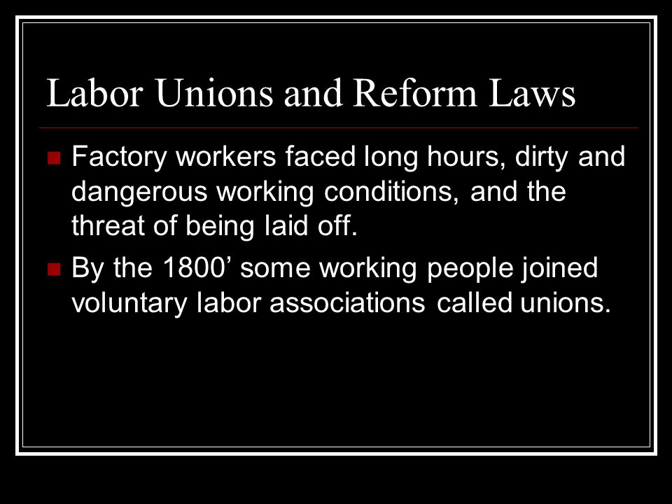 Labor Unions and Reform Laws