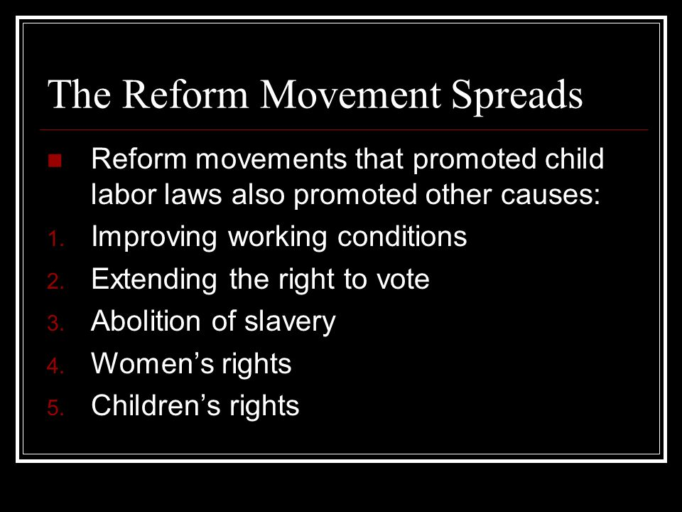 The Reform Movement Spreads