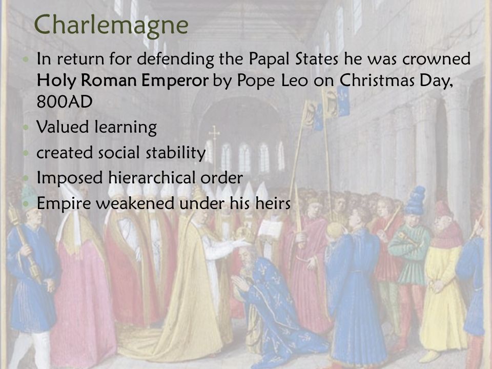 why was charlemagne made holy roman 10 interesting facts about the life, family, conquests, coronation, reign and death of charlemagne, the first holy roman emperor.