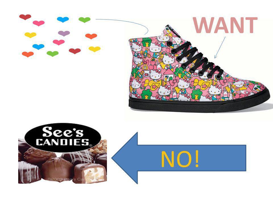 WANT NO!