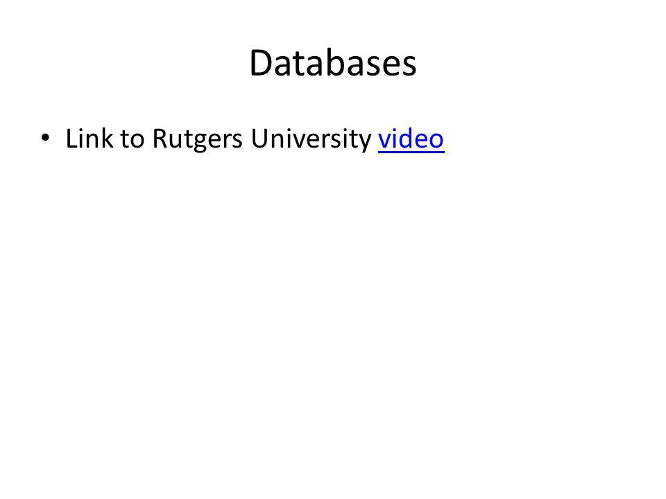 Databases Link to Rutgers University video
