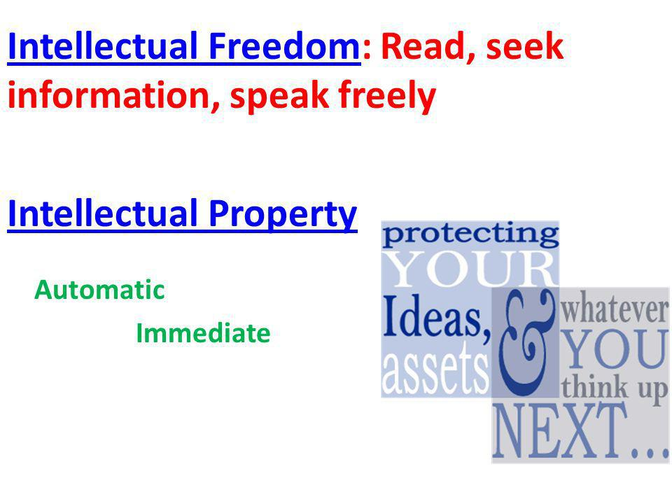 Intellectual Freedom: Read, seek information, speak freely