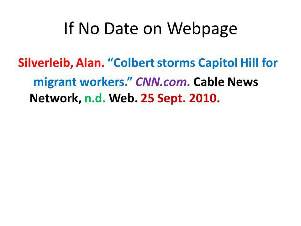 If No Date on Webpage Silverleib, Alan. Colbert storms Capitol Hill for.