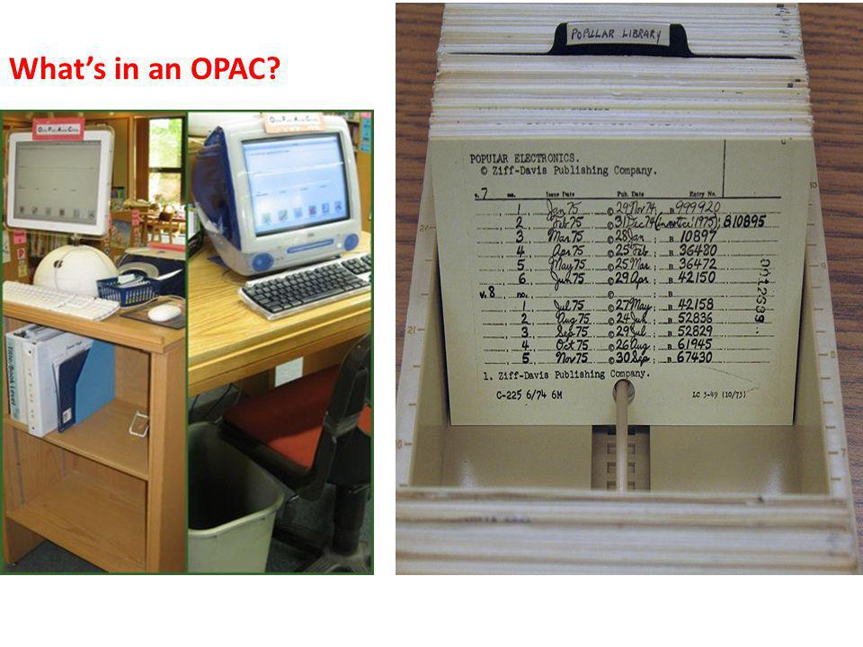 What's in an OPAC