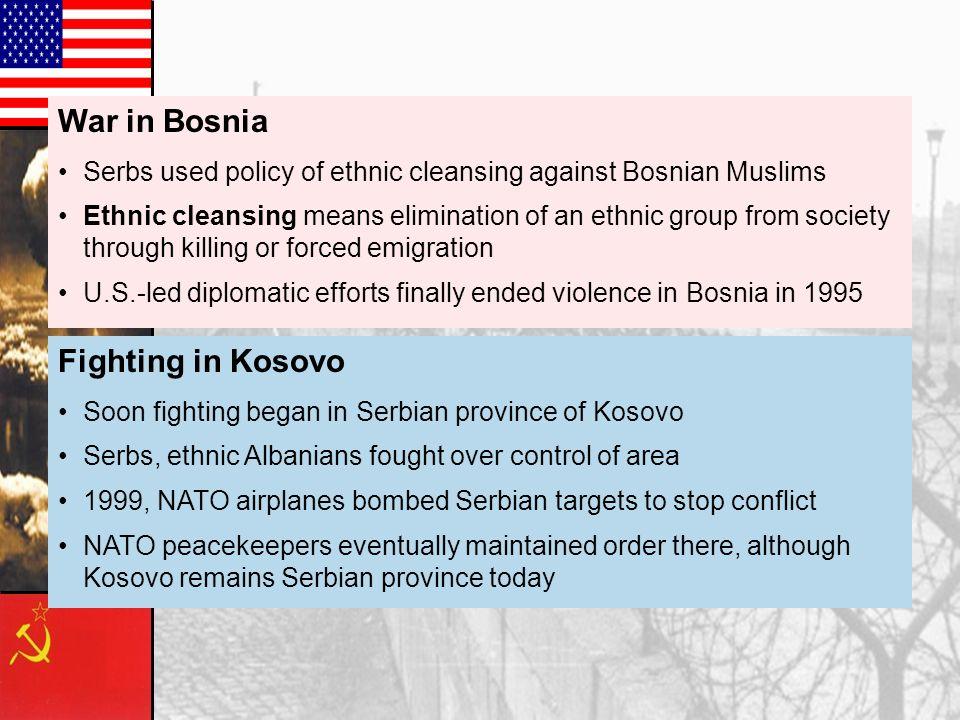 War in Bosnia Fighting in Kosovo