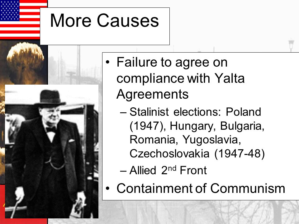 More Causes Failure to agree on compliance with Yalta Agreements
