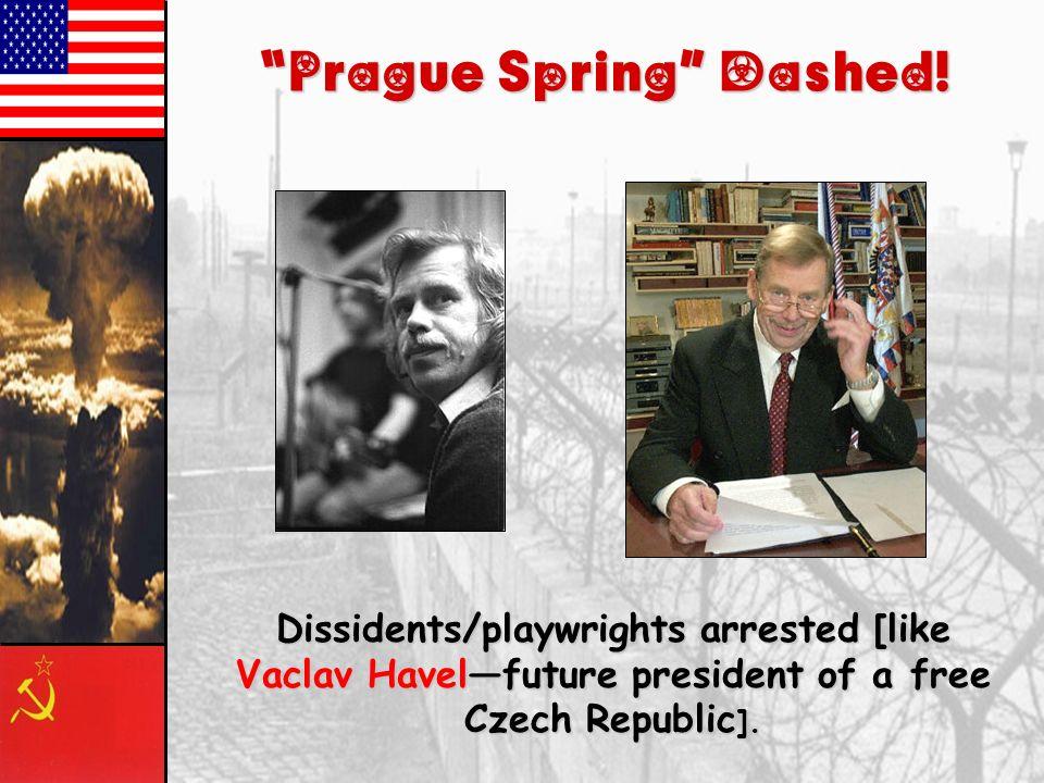 Prague Spring Dashed!