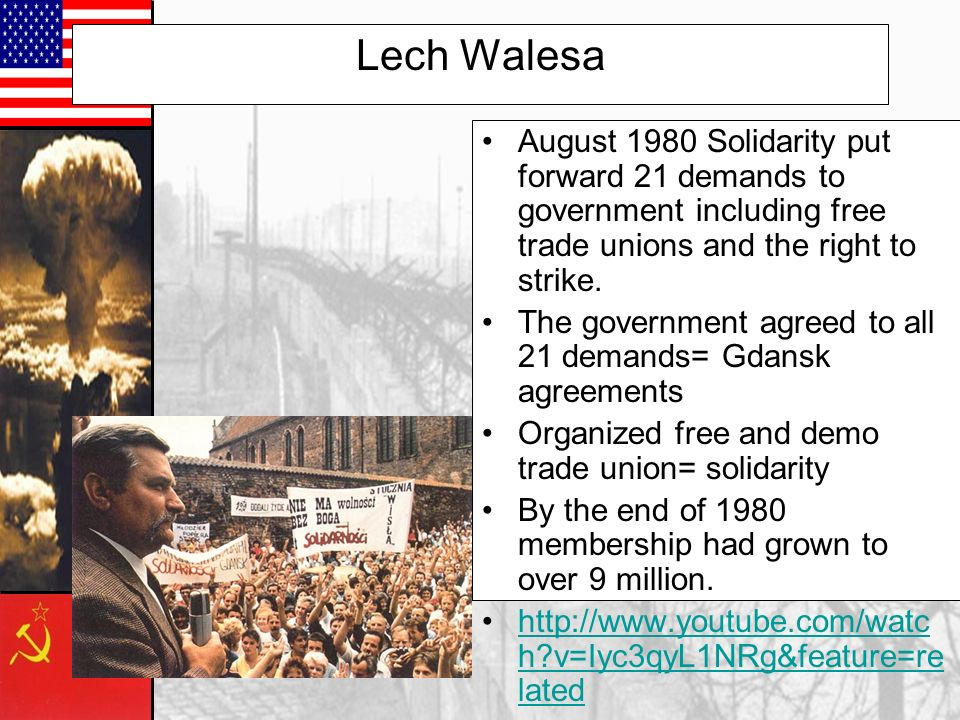 Lech Walesa August 1980 Solidarity put forward 21 demands to government including free trade unions and the right to strike.