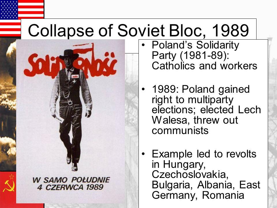 Collapse of Soviet Bloc, 1989