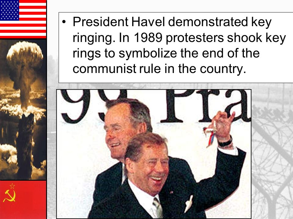 President Havel demonstrated key ringing