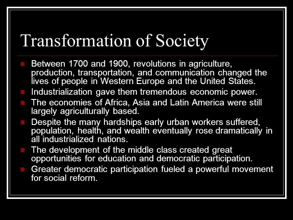 Transformation of Society