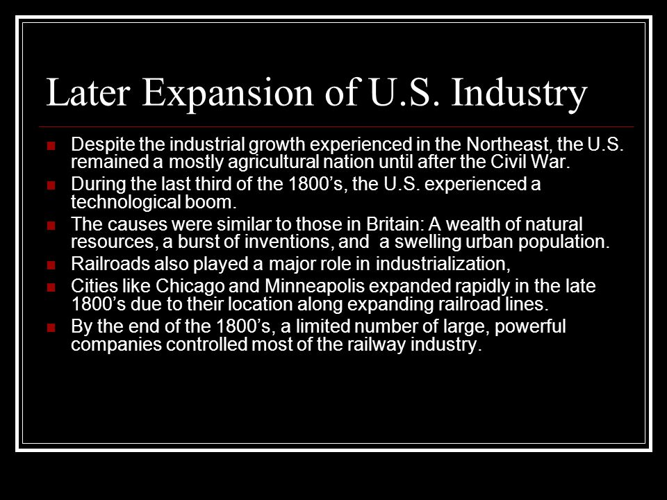 Later Expansion of U.S. Industry