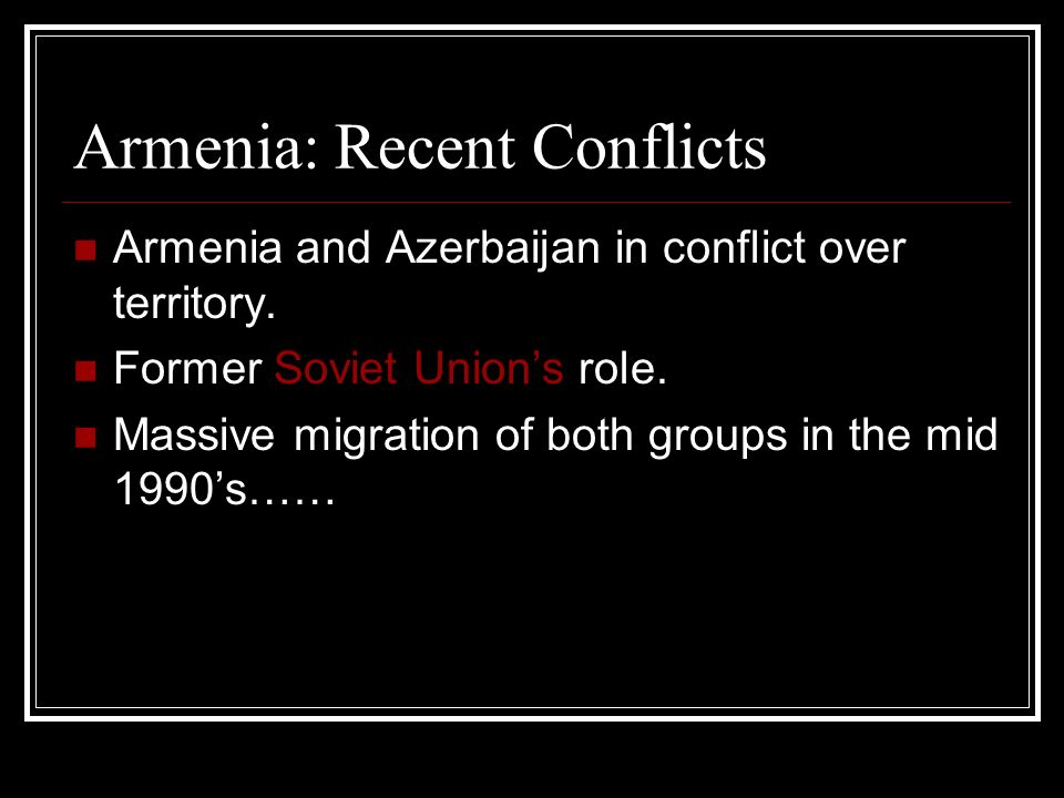 Armenia: Recent Conflicts