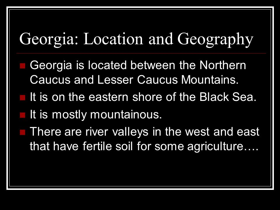 Georgia: Location and Geography