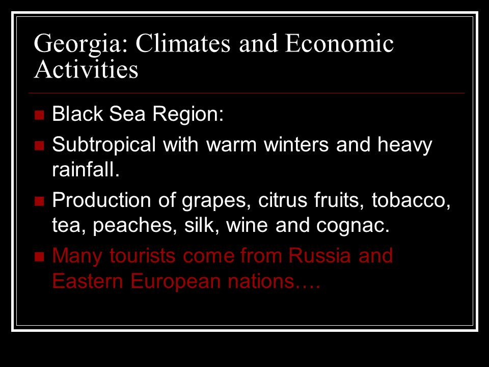 Georgia: Climates and Economic Activities