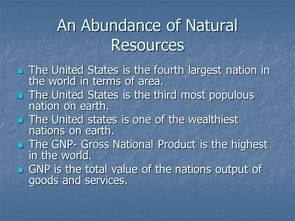 An Abundance of Natural Resources