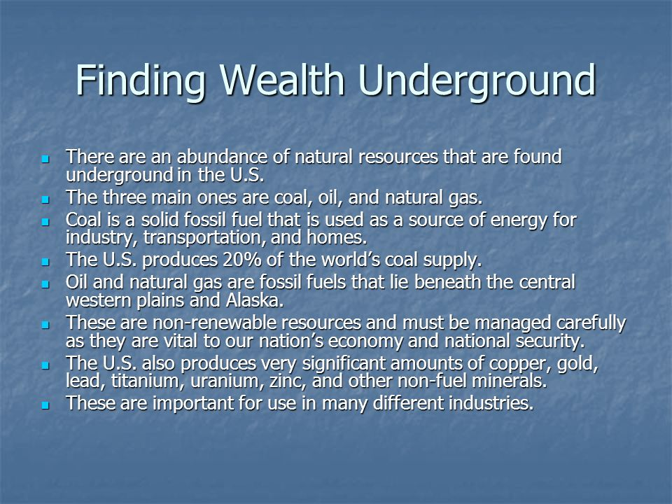 Finding Wealth Underground