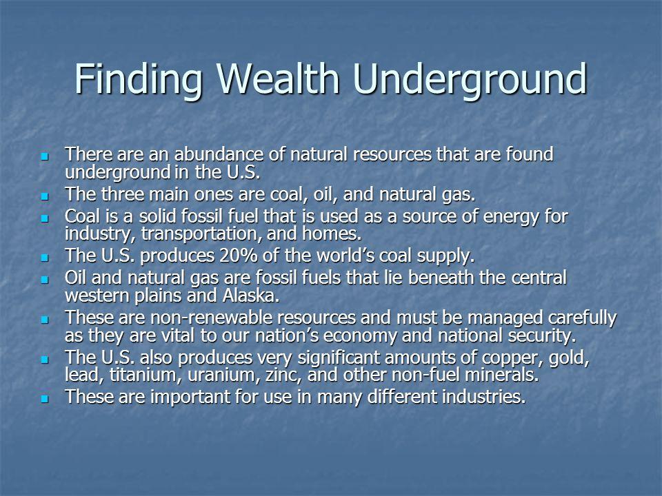 Finding Wealth Underground