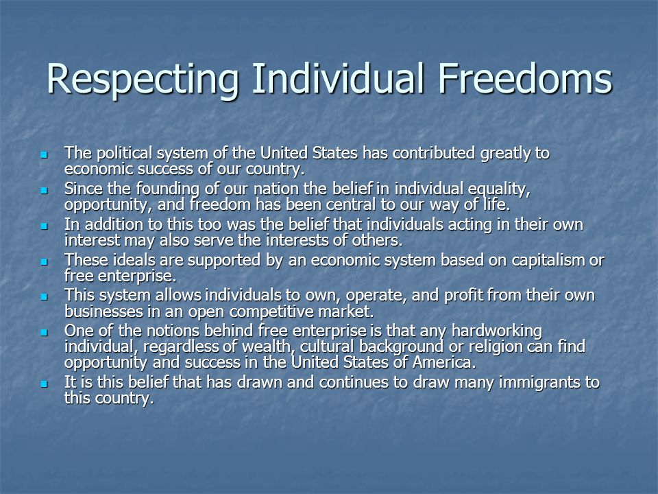 Respecting Individual Freedoms
