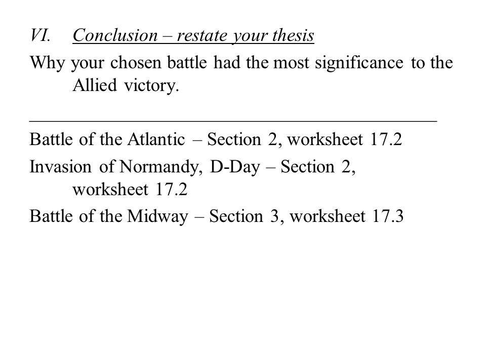 Conclusion – restate your thesis