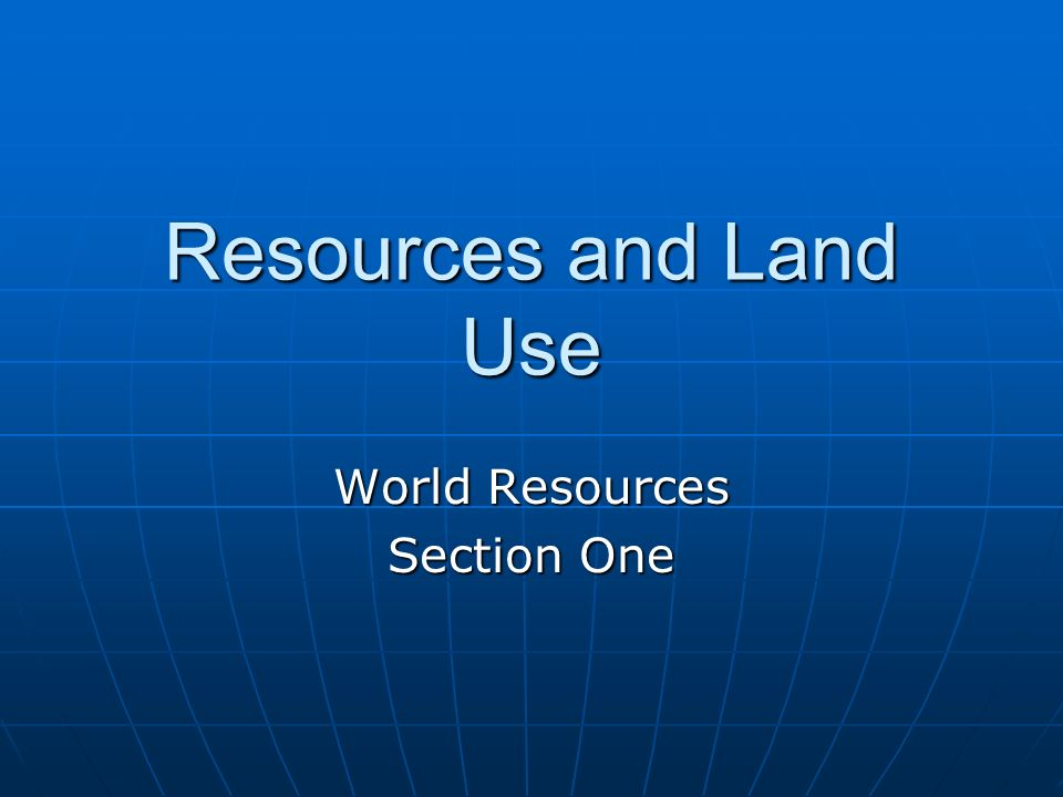 World Resources Section One