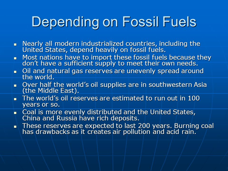 Depending on Fossil Fuels