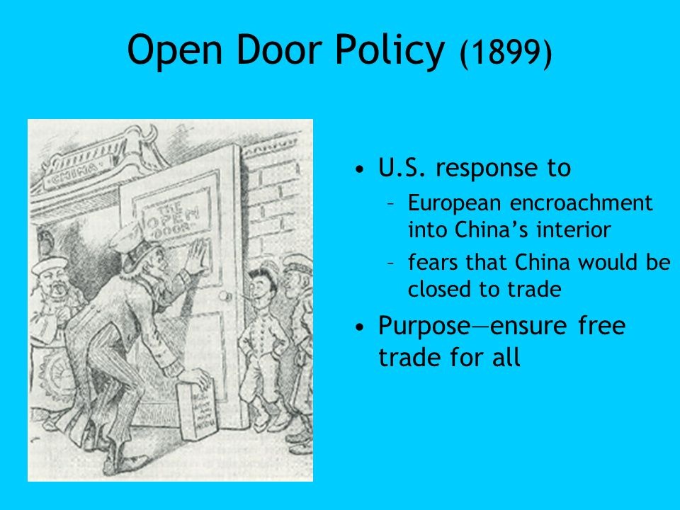Open Door Policy (1899) U.S. response to