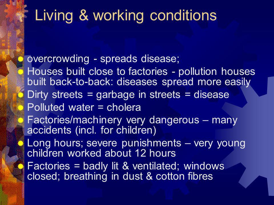 Living & working conditions