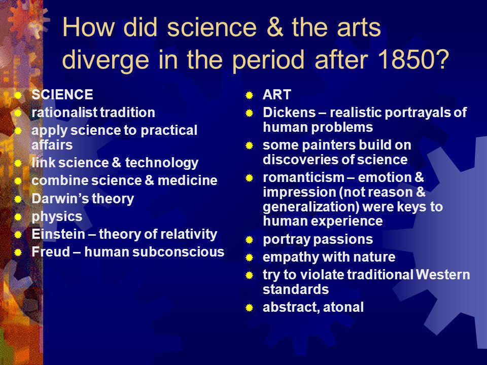 How did science & the arts diverge in the period after 1850