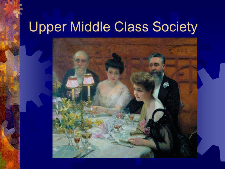 Upper Middle Class Society