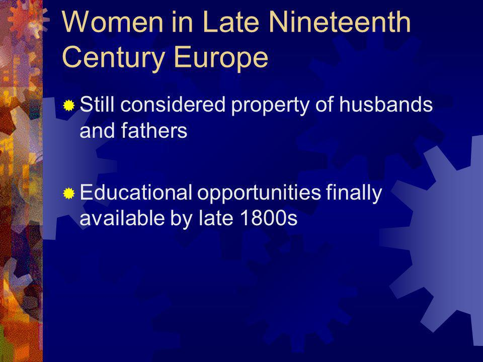 Women in Late Nineteenth Century Europe