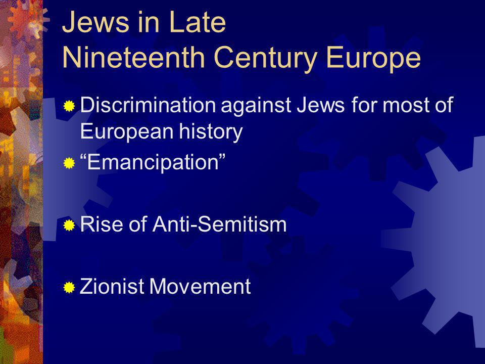 Jews in Late Nineteenth Century Europe