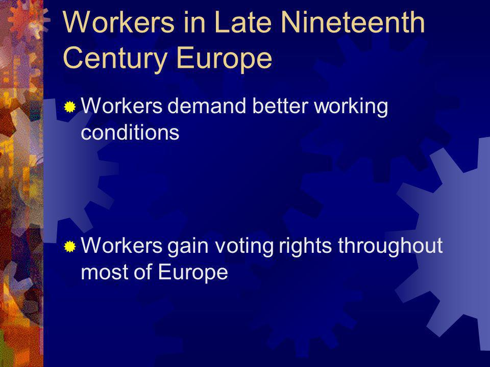 Workers in Late Nineteenth Century Europe