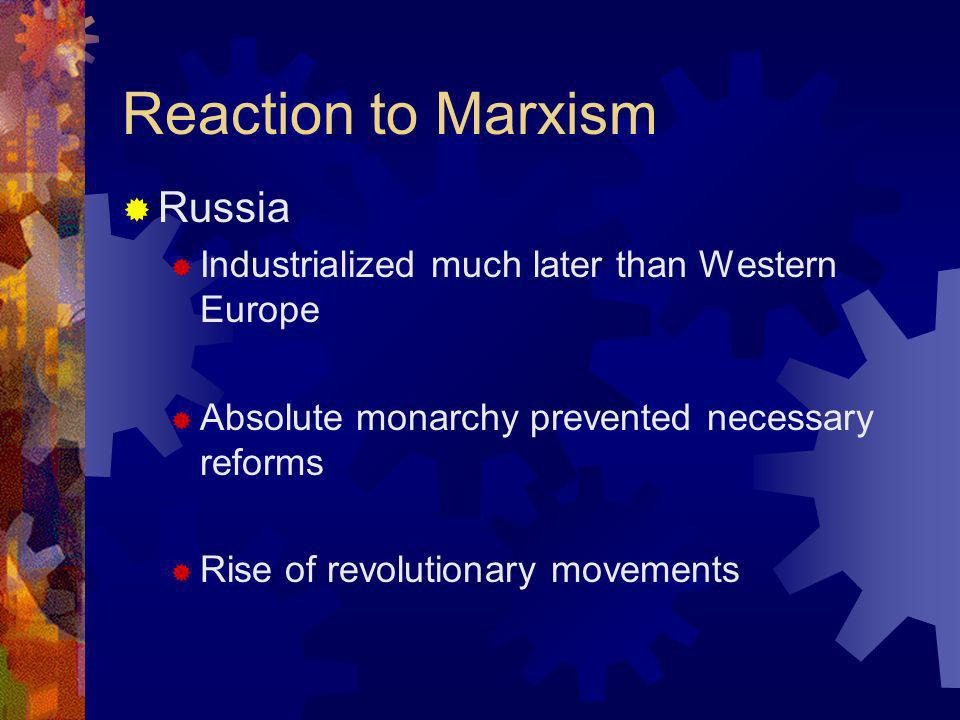 Reaction to Marxism Russia