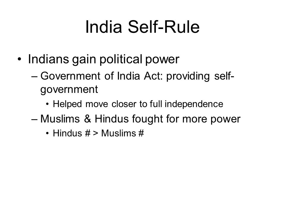 India Self-Rule Indians gain political power