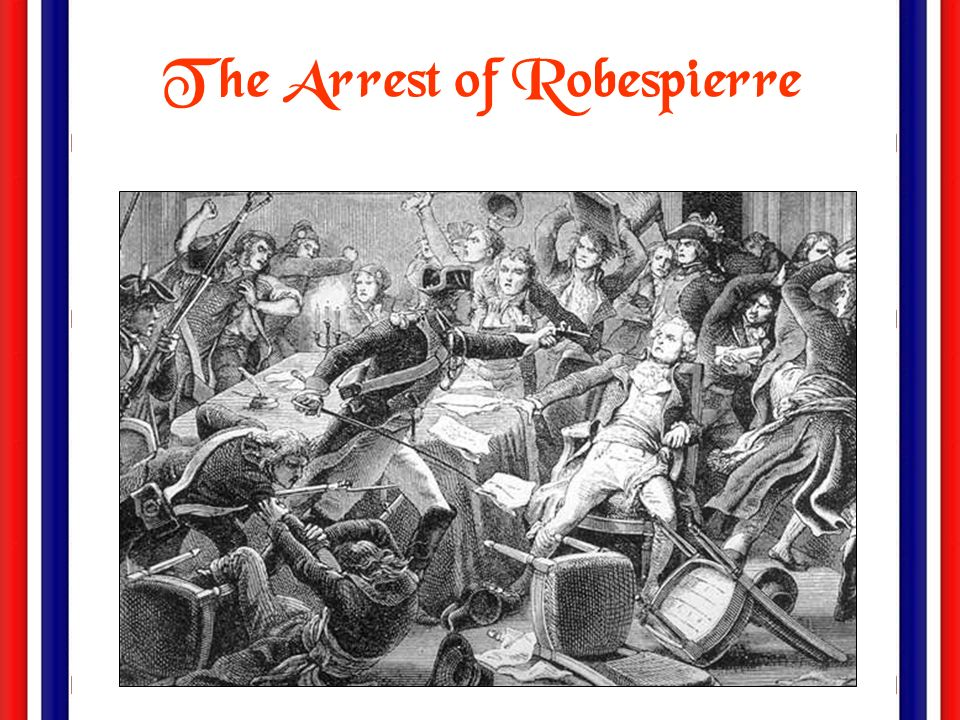 The Arrest of Robespierre