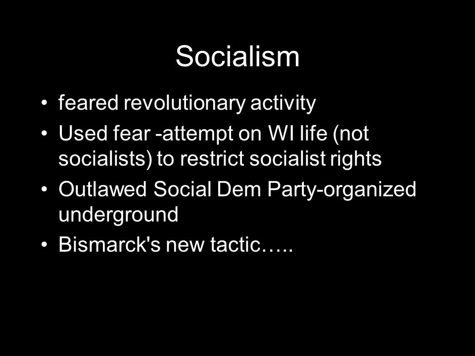 Socialism feared revolutionary activity