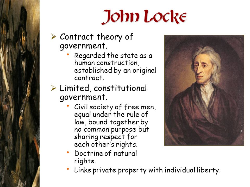 John Locke Contract theory of government.