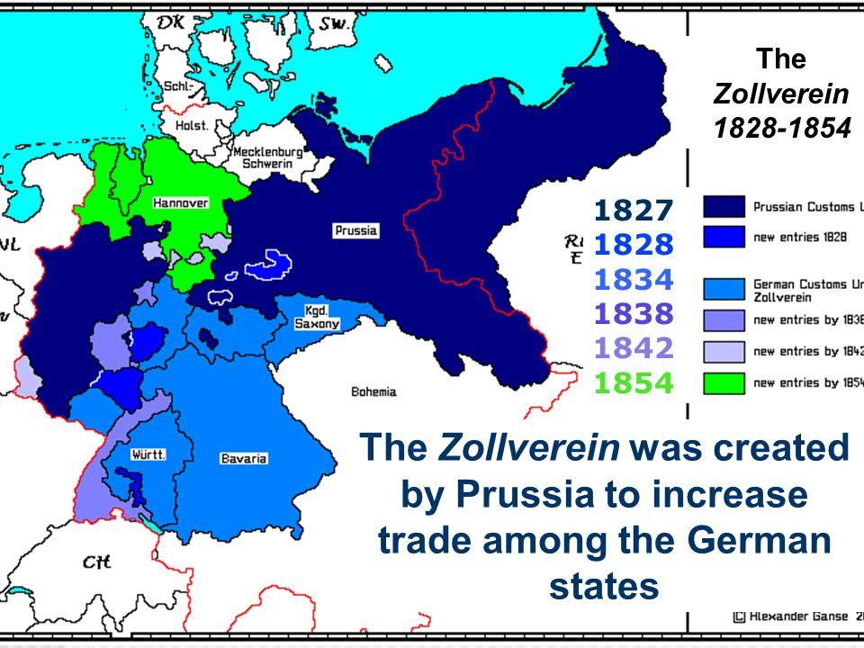 The Zollverein 1828-1854 1827 1828 1834 1838 1842 1854.