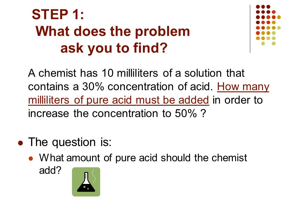 STEP 1: What does the problem ask you to find